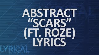Abstract - Scars (Ft. RoZe) Lyrics
