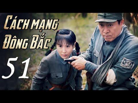 CÁCH MẠNG ĐÔNG BẮC TẬP CUỐI - Phim Kháng Nhật Hay Không Thể Bỏ Lỡ (Thuyết Minh)