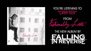 "Falling In Reverse - ""Drifter"" (Full Album Stream)"