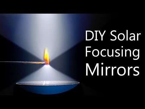 How To Make Solar Concentrating Mirrors (super HOT focal poi
