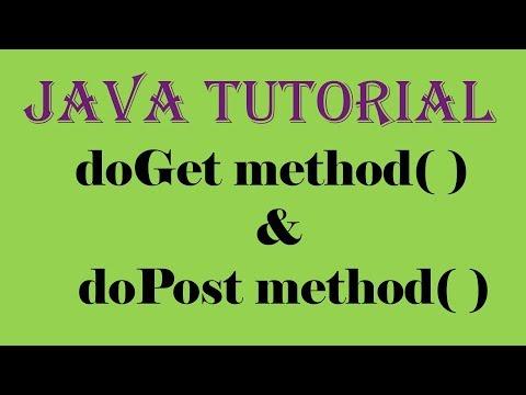 Servlet Java Tutorial Part 2 - doGet method() and doPost method()