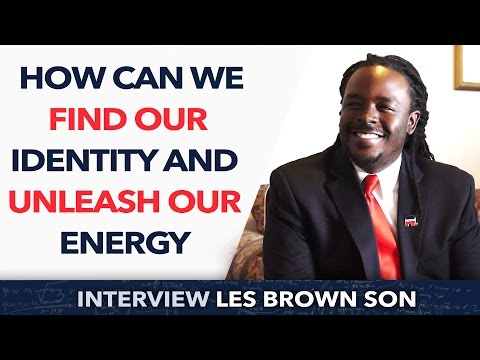 How can we find our identity and unleash our energy ? -  John-Leslie Brown