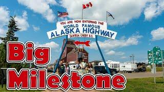 Ep. 09 - [Alaska RV Trip] - We Begin the Alaska Highway - Dawson Creek - Milepost 0