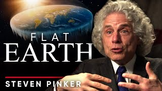 WHY PEOPLE BELIEVE IN FLAT EARTH - Steven Pinker | London Real