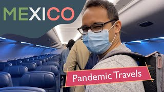 Mexico Vacation During Pandemic - The DOS & DONTS
