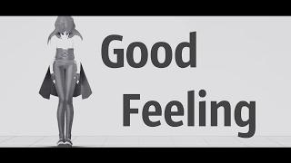 Good Feeling [MMDl???]