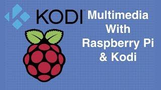 Kodi & Raspberry Pi - Yapı Multimedya Merkezi