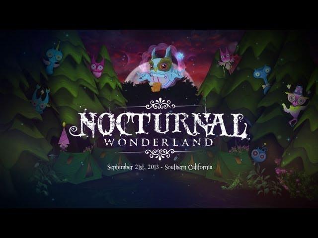 Nocturnal Wonderland 2013 Official Trailer