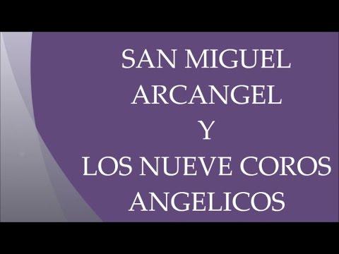 SAN MIGUEL ARCÁNGEL Y LOS NUEVE COROS ANGELICOS