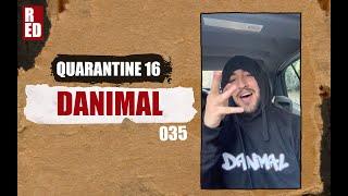 Quarantine 16 - DanimaL [035]