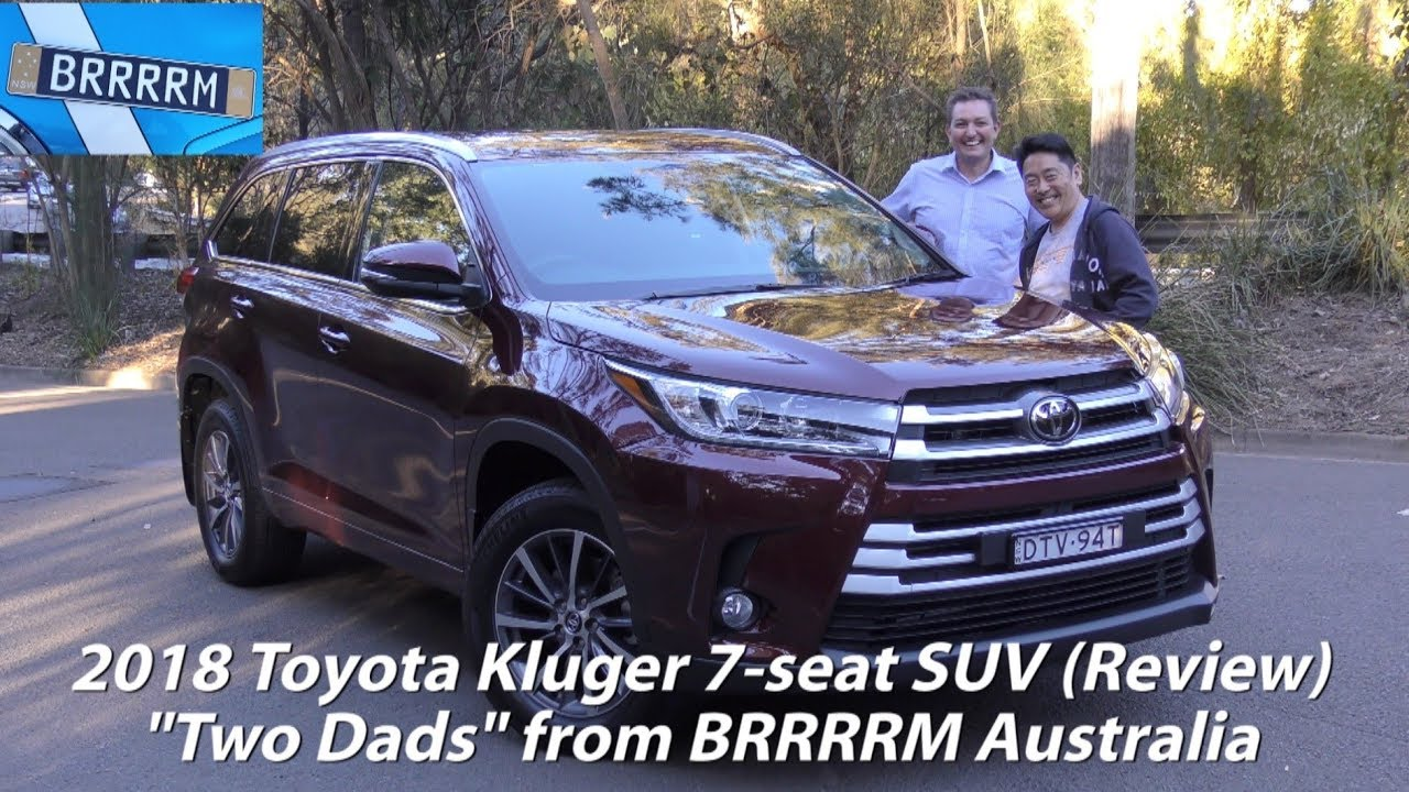 2018 Toyota Kluger Gxl 7 Seat Suv Two Dads Review Brrrrm Australia