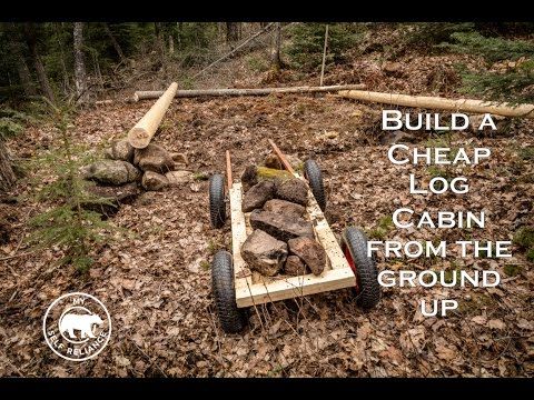 Build A Cheap Log Cabin From The Ground Up Youtube