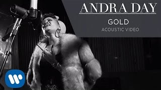 Andra Day - Gold [Live Acoustic Video]