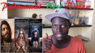 Padmavaat COOL AFRICAN REVIEW by FELLA