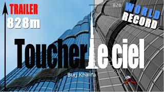 TRAILER : TOUCH THE SKY - BURJ KHALIFA