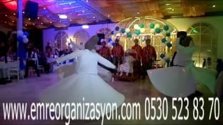 İzmit Semazen Ekibi-Emre Organizasyon 0530 523 83 70