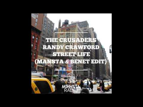 The Crusaders feat. Randy Crawford - Street Life (MANSTA & Benet Edit)