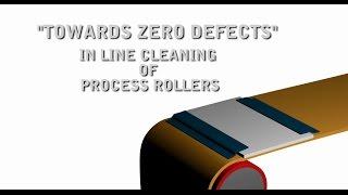 "Teknek - ""Towards Zero Defects"" - In Line Cleaning of Process Rollers"