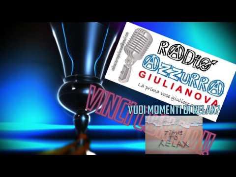 Radio Azzurra Giulianova - VUOI MOMENTI DI RELAX? - Guarda il video - VINCI CON NOI!