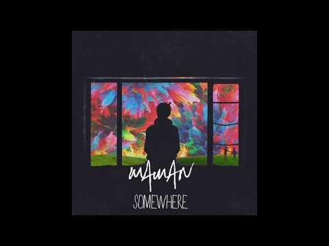 MaMan - Somewhere (prod by Abraham Moughrabi, Amjad, and MaMan)