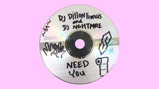 Dillon Francis NGHTMRE Need You Official Audio