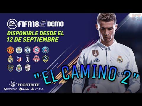 EL CAMINO 2!! - DEMO FIFA 18
