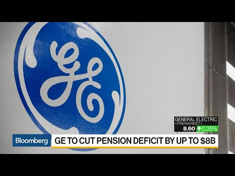 GE Pension Benefits Freeze May Cut Deficit Up to $8 Billion
