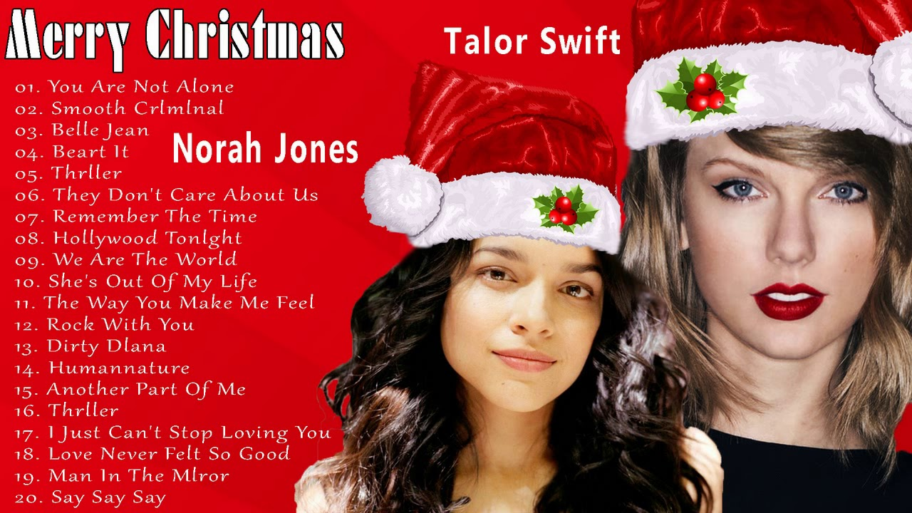 Norah Jones ft Talor Swift Christmas Songs 2019 - Merry Christmas ...