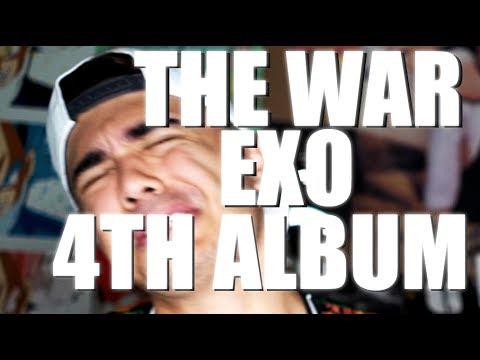 EXO - THE WAR 4TH ALBUM | FIRST LISTEN