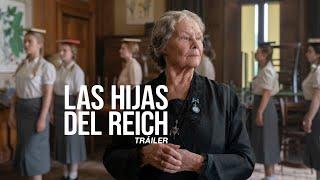 Las hijas del Reich con Judi Dench | En cines 16 octubre - TRÁILER OFICIAL