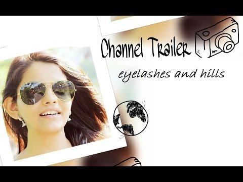 EYELASHES AND HILLS : The Channel Trailer | Nimisha Chhabra
