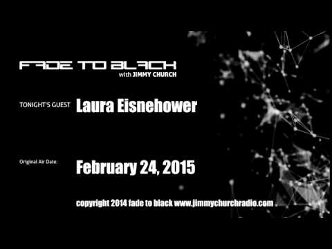 Ep.210 FADE to BLACK Jimmy Church w/ Laura Eisenhower LIVE on air