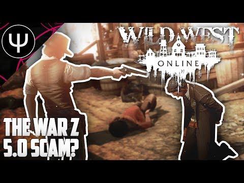 Wild West Online — The War Z 5.0 Scam?!