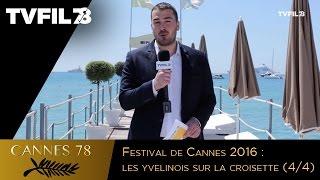 Festival de Cannes : les yvelinois sur la croisette (4/4)