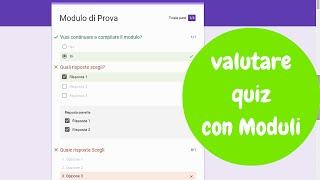 Come creare e valutare Quiz con GoogleModuli