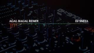 Agal Bagal Remix By Dj Smita