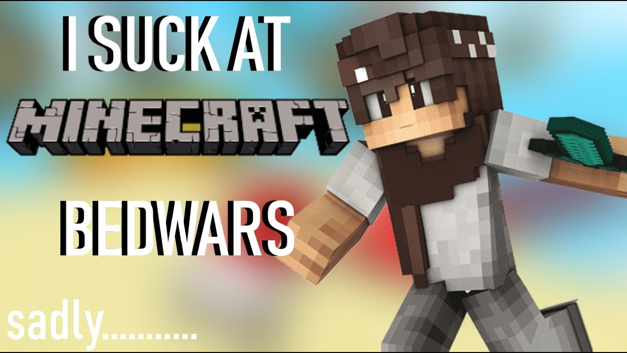 I Suck At MINECRAFT Hypixel Bedwars