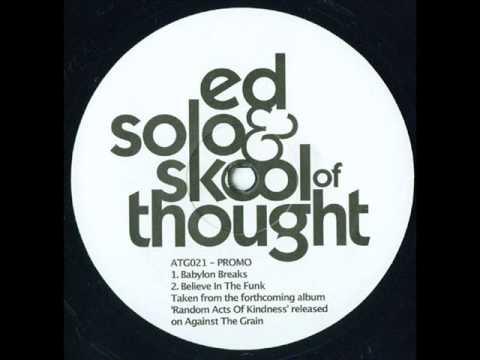 Ed Solo & Skool Of Thought - Babylon Breaks