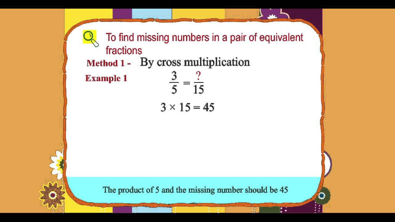 Explore Math Class 4, Unit 07, 05 To find missing numbers in a pair of  equivalent fractions