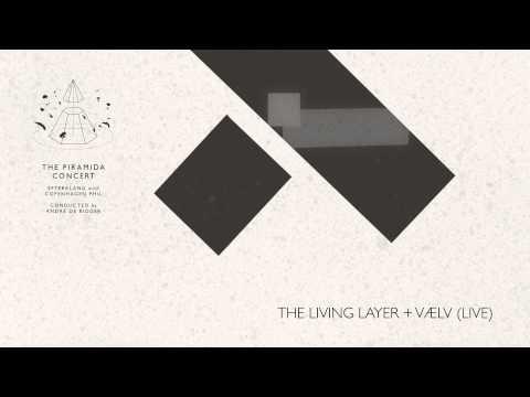 Efterklang - The Living Layer + Vælv (Live)
