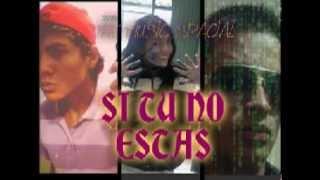 Si Tu No Estas- The Music Spacial