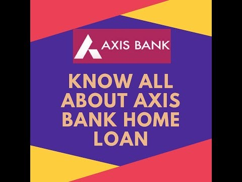 Axis Bank Home Loans | Call | Axis Bank EMI, Interest Rates, Eligibility