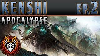 Kenshi Apocalypse - EP2 - THE HUB IS OVERRUN!