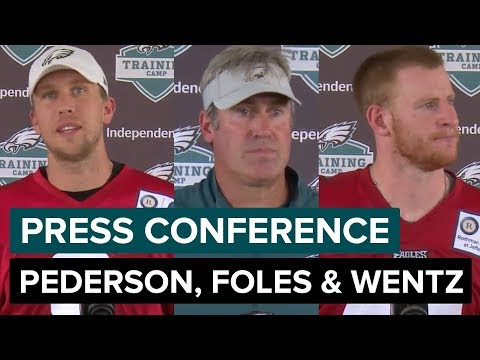 Doug Pederson, Nick Foles & Carson Wentz Speak After Eagles Training Camp | Press Conference