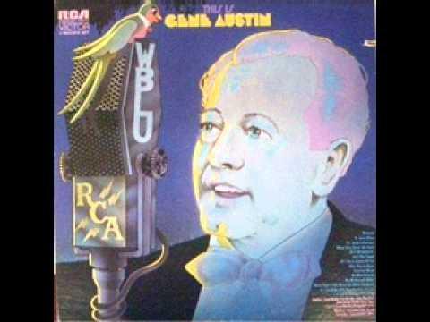 Gene Austin - Bye Bye Blackbird 1926