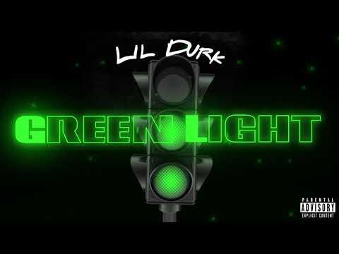 Lil Durk – Green Light (Official Audio)
