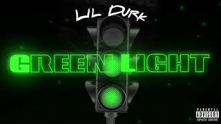 Lil Durk - Green Light ( Audio)