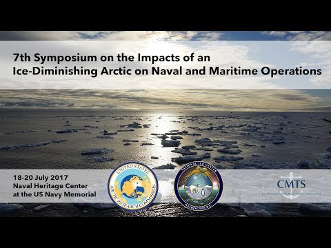 Day 2 - 7th Symposium on the Impacts of an Ice-Diminishing Arctic on Naval and Maritime Operations