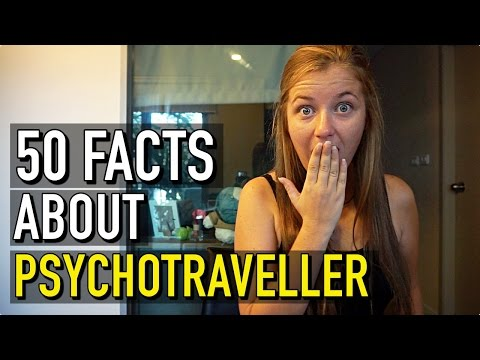 50 FACTS ABOUT ME   PsychoTraveller
