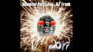 Silvester Party Fox - DJ  Frank